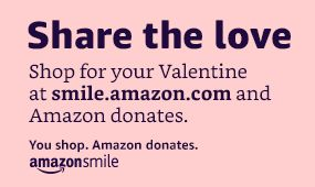 VALENTINE'S DAY SHOPPING WITH WESTMARK'S AMAZON SMILE ACCOUNT